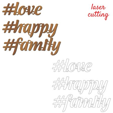 Love, happy, family. Sign for home or office. Template laser cutting machine for wood or metal. Hashtags for your design. Laser cut design element. Vector ornamental decorative frame. Elegant decoration Stock Illustratie