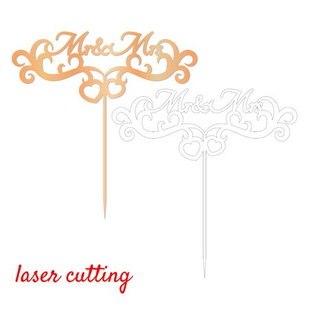 Sign Mr and Mrs cake topper. Laser or milling cut decoration. Template laser cutting machine for wood and metal. The perfect gift for St. Valentines Day or wedding day. Wedding cake decoration.