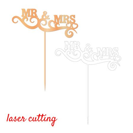 Sign 'Mr and Mrs' cake topper. Laser or milling cut decoration. Template laser cutting machine for wood and metal. The perfect gift for St. Valentine's Day or wedding day. Wedding cake decoration.