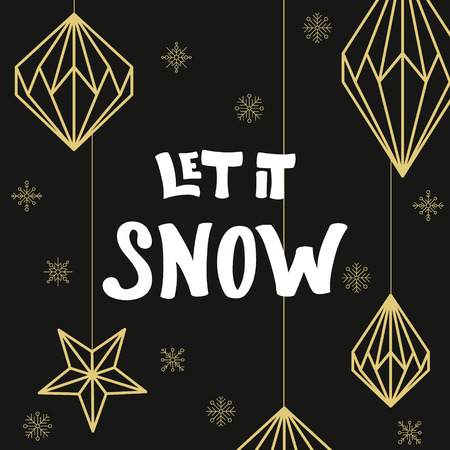 let: Golden christmas decorations and handdrawn lettering Let It Snow on snowflakes background.