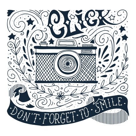 Hand drawn vintage print with a camera and hand lettering Illustration