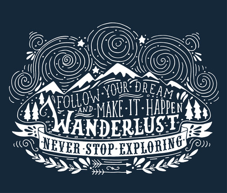 wanderlust: Hand drawn vintage label with mountains, forest and lettering Illustration