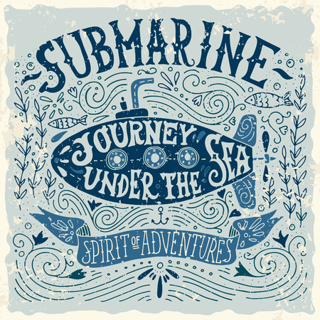 anchor drawing: Hand drawn vintage print with a submarine and hand lettering Illustration