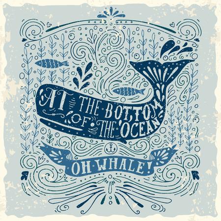 Dibujado a mano la etiqueta de la vendimia con una ballena y las letras. Esta ilustración se puede utilizar como una impresión en camisetas y bolsas. Ilustración de vector