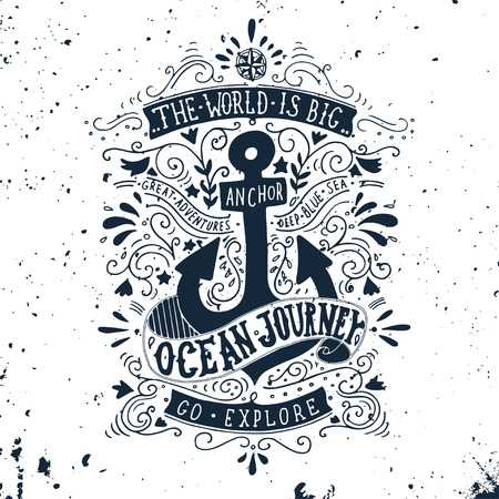 anchor drawing: Hand drawn vintage label with an anchor and lettering. This illustration can be used as a print on T-shirts and bags.