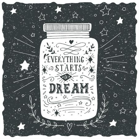 letras negras: Todo comienza con un sueño. Dibujado a mano las letras cotización. Vectores