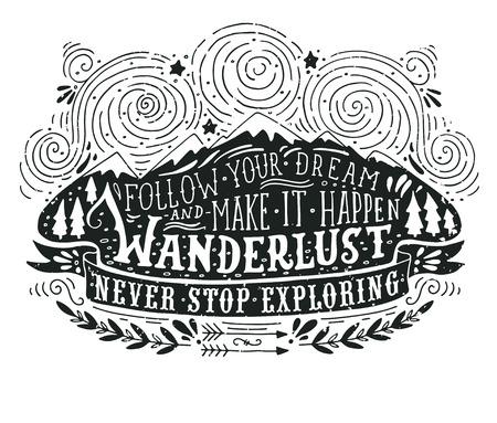 Dibujado a mano la etiqueta de la vendimia con las montañas, los bosques y las letras. Esta ilustración se puede utilizar como una impresión en camisetas y bolsas.
