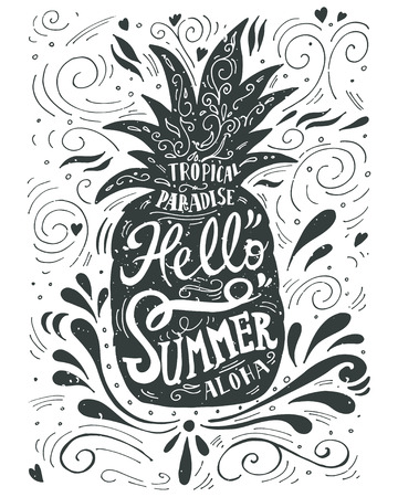 Print Hello summer with a pineapple. Hand drawn lettering
