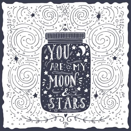 U bent mijn maan en sterren. Quote. Hand getekend vintage druk met een pot en hand belettering