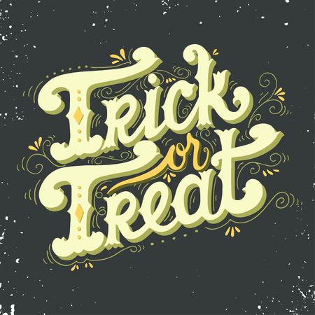 horror: Trick or treat. Quote. Halloween poster with hand lettering and decoration elements on grunge background.