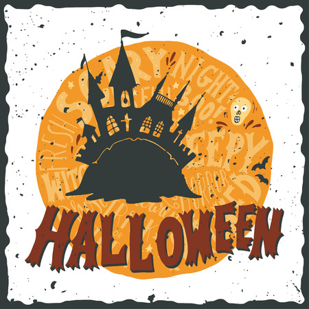 it is full: Halloween grunge illustration with a fairytale ghost castle and full moon with hand lettering on it.