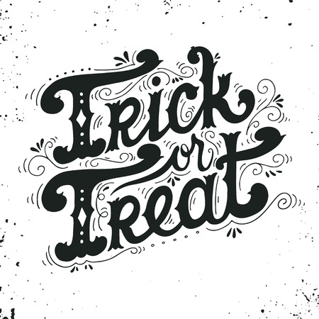 Trick or treat. Quote. Halloween poster with hand lettering and decoration elements on grunge background.