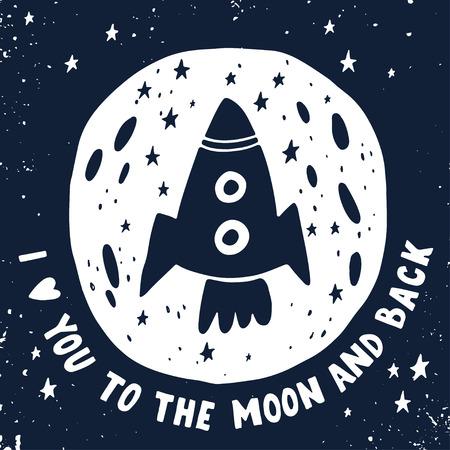 cohetes: Te quiero hasta la luna y más allá. Dibujado a mano cartel con una cita romántica. Esta ilustración se puede utilizar para el día de San Valentín o la tarjeta de fecha o imprimir.