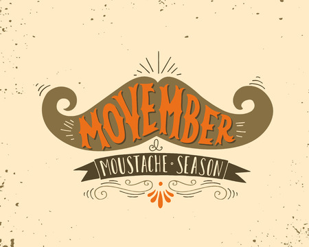 nov: Hand drawn vintage poster with moustache and hand lettering. Illustration