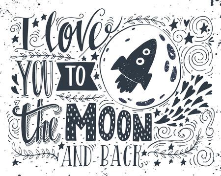 raumschiff: Ich liebe dich bis zum Mond und zur�ck. Hand gezeichnet Plakat mit einem romantischen Zitat. Diese Abbildung kann f�r ein Valentinstag oder verwendet Save the date-Karte oder als Druck auf T-Shirts und Taschen werden.