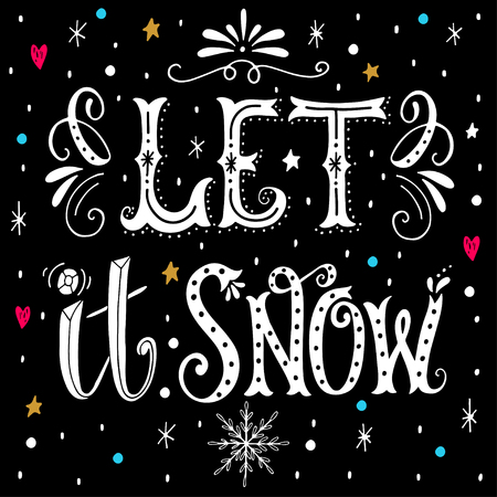 let it snow: Let it snow. Christmas retro poster with hand lettering and winter decoration elements. This illustration can be used as a greeting card, poster or print.
