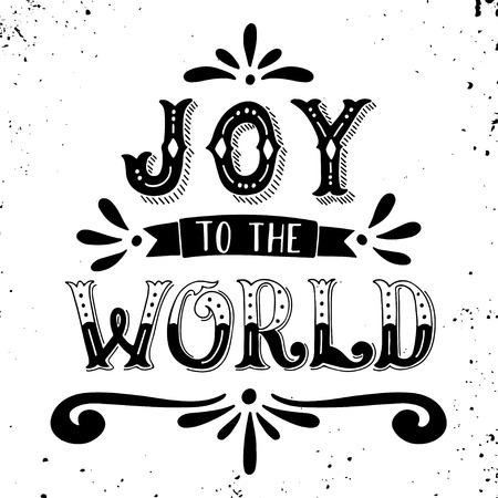 poster: Joy to the world. Christmas retro poster with hand lettering and decoration elements. This illustration can be used as a greeting card, poster or print.