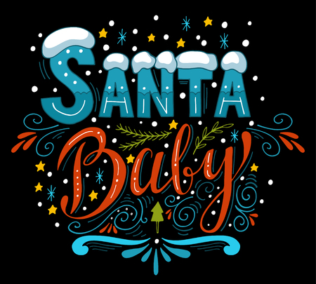 retro patterns: Santa Baby. Quote. Christmas retro poster with hand lettering and decoration elements. This illustration can be used as a greeting card, poster or print. Illustration