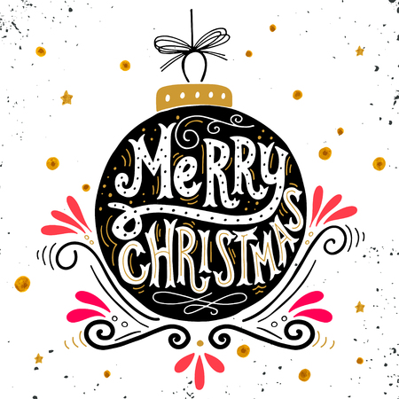 hand drawn: Merry Christmas retro poster with hand lettering, Christmas ball and decoration elements. This illustration can be used as a greeting card, poster or print.