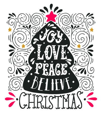 Alegría Amor Paz Believe. Citar. Feliz Navidad letras lado, elementos de diseño de decoración y árbol de navidad con una estrella en la parte superior. Esta ilustración se puede utilizar como una tarjeta de felicitación, cartel o impresión.