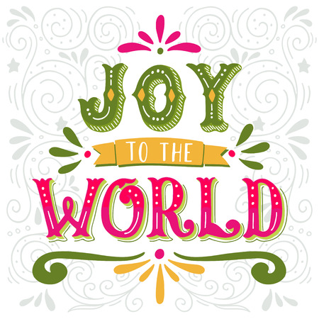 world in hand: Joy to the world. Christmas retro poster with hand lettering and decoration elements. This illustration can be used as a greeting card, poster or print.