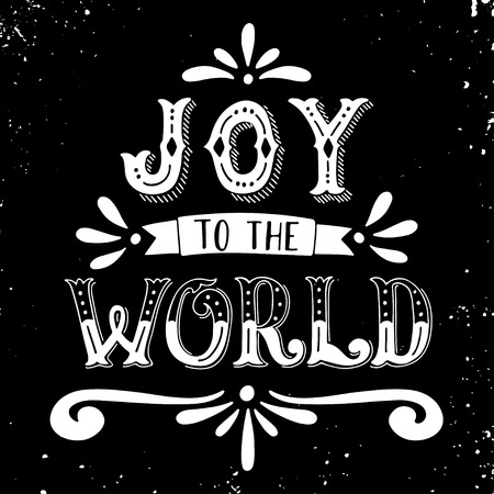text word: Joy to the world. Christmas retro poster with hand lettering and decoration elements. This illustration can be used as a greeting card, poster or print.