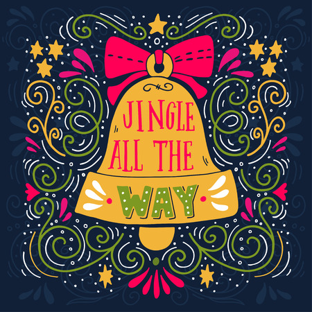 Jingle All The Way Winter Holiday Saying Hand Lettering On Christmas Bell With Decorative