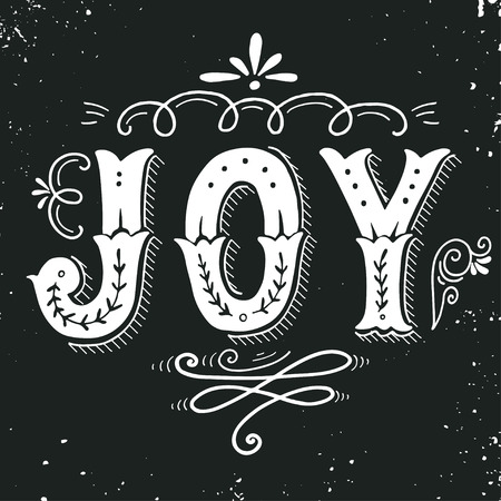 vintage sign: Joy. Merry Christmas retro poster with hand lettering and decoration elements. This illustration can be used as a greeting card, poster or print. Illustration