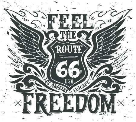 Feel the freedom. Route 66. Hand drawn grunge vintage illustration with hand lettering. This illustration can be used as a print on t-shirts and bags, stationary or as a poster. 矢量图像