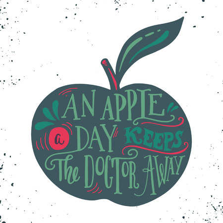 keeps: An apple a day keeps the doctor away. Motivational quote about health. Hand drawn vintage illustration with hand-lettering. This illustration can be used as a print on t-shirts and bags, stationary or as a poster.