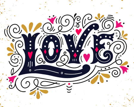 Amore. Disegno a mano illustrazione d'epoca con mano lettering. Questa illustrazione può essere usata come un biglietto di auguri per il giorno o matrimonio di San Valentino, come una stampa su t-shirt e borse, stazionarie o come un poster. Vettoriali