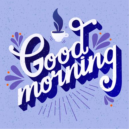 Buenos días. Cita. Mano cartel dibujado con letras, taza de café y el ornamento en fondo del grunge.