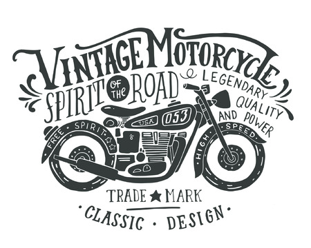 Vintage motorcycle. Hand drawn grunge vintage illustration with hand lettering and a retro bike. This illustration can be used as a print on t-shirts and bags, stationary or as a poster. 免版税图像 - 54667555