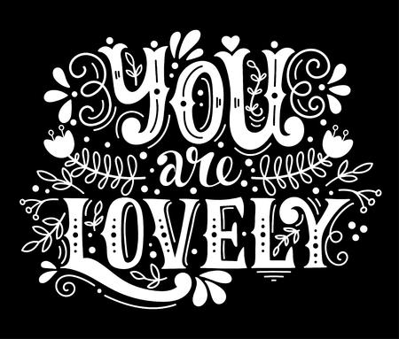 너는 사랑 스럽다. 손으로 장식 요소와 레터링. 이 그림은 발렌타인 데이 또는 결혼식에 대 한 인사말 카드 또는 인쇄 또는 포스터로 사용할 수 있습니 일러스트