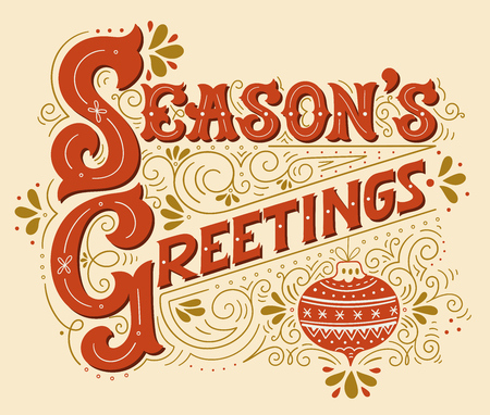 season's greeting: Seasons greetings. Hand drawn winter holiday drawing. Lettering with a Christmas ball and decorative design elements. This illustration can be used as a greeting card, poster or print.