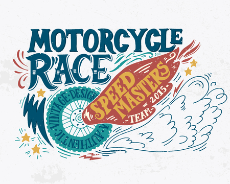 motors: Motorcycle race. Hand drawn grunge vintage illustration with hand lettering. This illustration can be used as a print on t-shirts and bags, stationary or as a poster.