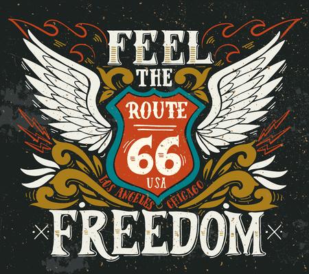 Fühle die Freiheit. Route 66 Hand gezeichnet Grunge Vintage Illustration mit Hand Schriftzug.