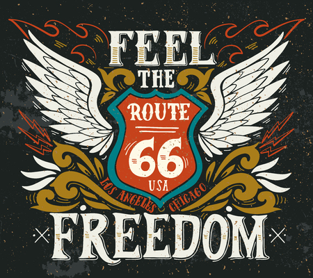 Feel the freedom. Route 66. Hand drawn grunge vintage illustration with hand lettering. Stock Illustratie