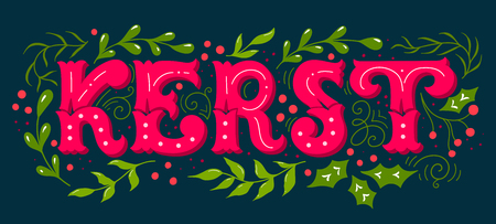 Kerst (Dutch word for Christmas). Hand drawn winter holiday image. Christmas lettering with decorative design elements. This illustration can be used as a greeting card, poster or print.