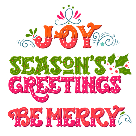 Joy. Seasons greetings. Be merry. Collection of hand drawn winter holiday sayings. Christmas lettering with decorative design elements for greeting cards, posters and prints.