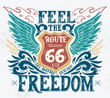 自由を感じる。ルート 66。手描き手レタリングとグランジ ビンテージのイラスト。この図は、t シャツやバッグ、固定でのプリントやポスターとし