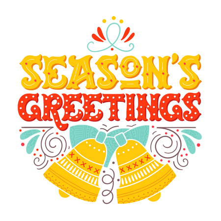 Seasons greetings. Hand drawn winter holiday image. Lettering with ornate Christmas bells and decorative design elements. This illustration can be used as a greeting card, poster or print.