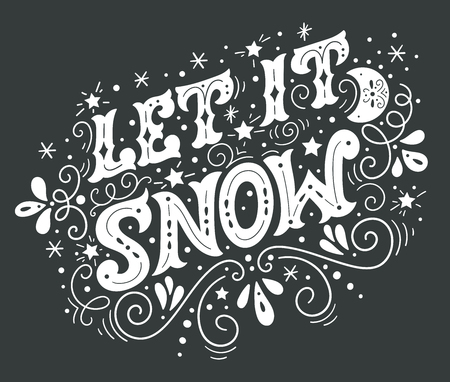 Let it snow. Christmas retro poster with hand lettering and winter decoration elements. This illustration can be used as a greeting card, poster or print.
