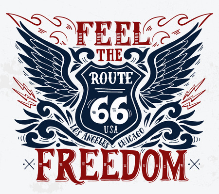 Feel the freedom. Route 66. Hand drawn grunge vintage illustration with hand lettering. This illustration can be used as a print on t-shirts and bags, stationary or as a poster. Ilustração