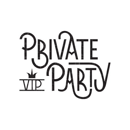 event party: Vector hand drawn lettering, black on white background. Retro style calligraphy for vip party, private event. For invitation card, ticket, badge, print, poster, party promotion design.