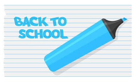 School banner with blue highlighter. Felt-tip pen with strokes. Artist pencil isolated on school notebook. Vector illustration in a trendy flat style.