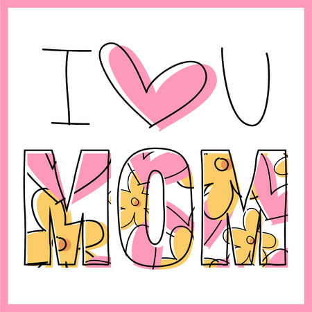 I love you mom - Card - Message - Moms day