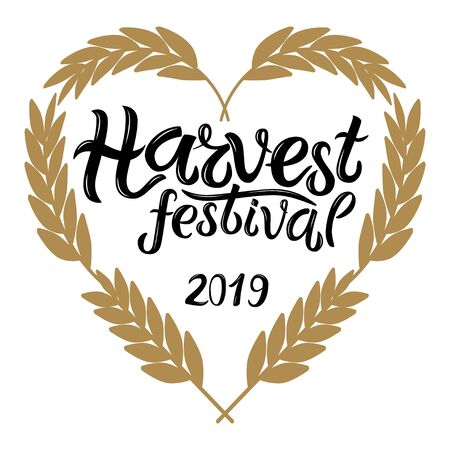 Vector illustration of Harvest festival 2019 text decorated with heart made of wheat. Hand drawn lettering for harvest festival. Isolated autumn card, poster or banner template with calligraphic text.