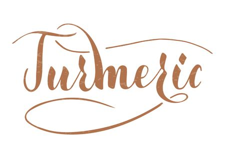 Vector hand written turmeric text isolated on white background. Kitchen healthy herbs and spices for cooking. Script brushpen lettering with flourishes. Handwriting for banner, poster, product label