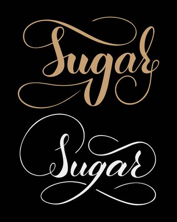 Vector hand written sugar text isolated on black background. Kitchen sweet spices for cooking. Script brushpen lettering with flourishes. Handwriting for banner, poster, product label